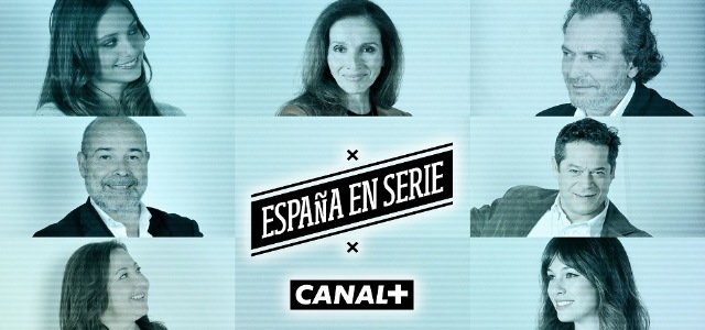 Canal Plus estrena la serie documental España en Serie